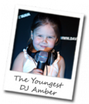 The Youngest DJ Amber